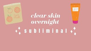 clear skin overnight ⎮𝓈𝓁𝑒𝑒𝓅 𝓈𝓊𝒷𝓁𝒾𝓂𝒾𝓃𝒶𝓁⎮⚠️ POWERFUL ⚠️ [8 hr] ⎮wake up with clear skin