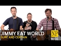 Jimmy Eat World Sure And Certain