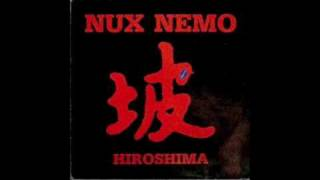 Nux Nemo-Hiroshima