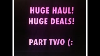 HUGE Haul/HUGE Deals!!! (PART 2) Thumbnail
