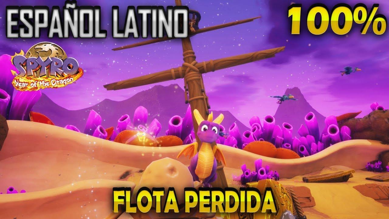 Spyro 3 Latino 100 Flota Perdida Spyro Reignited