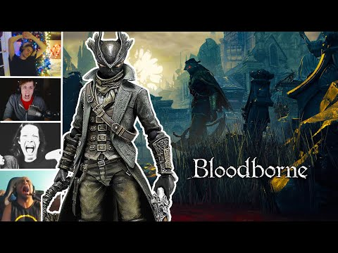 Streamers Rage While Playing Bloodborne, Compilation (Bloodborne)