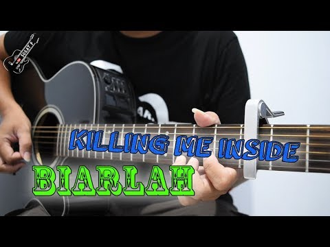 Killing Me Inside Biarlah | Tutorial Guitar Full Chord & Melodi By Sobat P