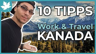 10 TIPPS FÜR WORK AND TRAVEL KANADA
