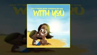 Juls - With You Ft. Eugy x Maleek Berry x StoneBwoy (OFFICIAL AUDIO 2016)