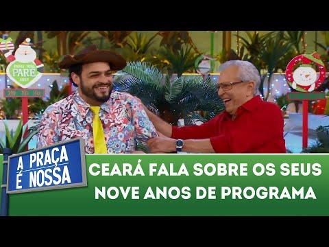 Ceará fala sobre os seus nove anos de programa | A Praça É Nossa (20/12/18)
