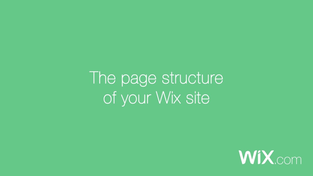 Video: The Page Structure of Your Wix Site | Help Center