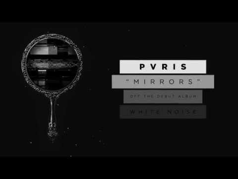 PVRIS - Mirrors