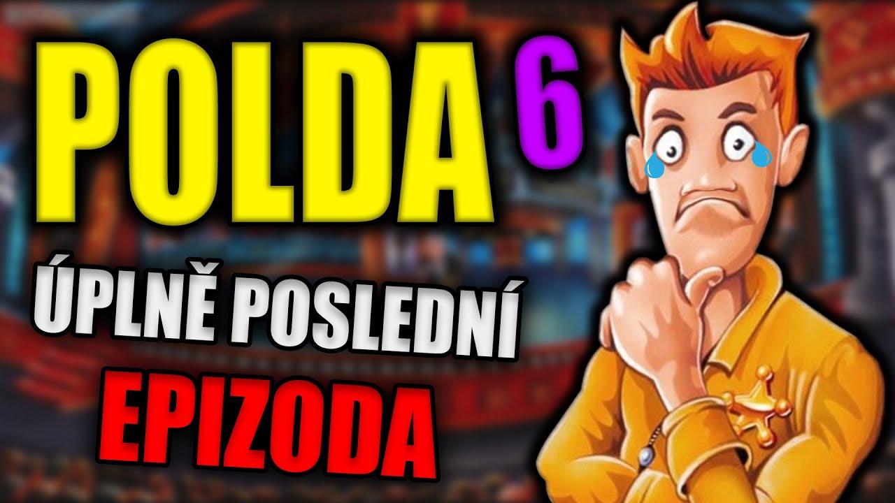 POLDA 6 ovšem úplně poslední epizoda :(