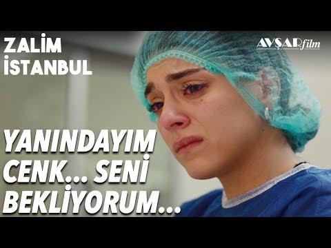 Cemre'den Cenk'e; Yanındayım😥 Seni Bekliyorum...   Zalim İstanbul 26. Bo