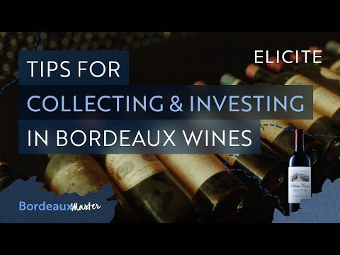 Tips For Collecting And Investing In Bordeaux Wine