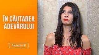 In cautarea adevarului(25.10.2019) - Editia 160 | Sezonul 2 | Luni - vineri, de la 13:00, la Kanal D