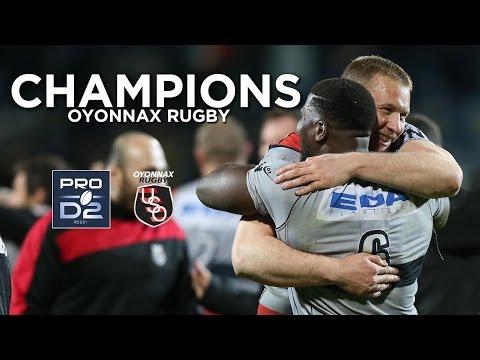 Oyonnax Rugby, Champion de France de PRO D2!