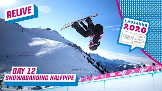 RELIVE - Freestyle Skiing & Snowboarding Halfpipe - Day 12 | Lausanne 2020