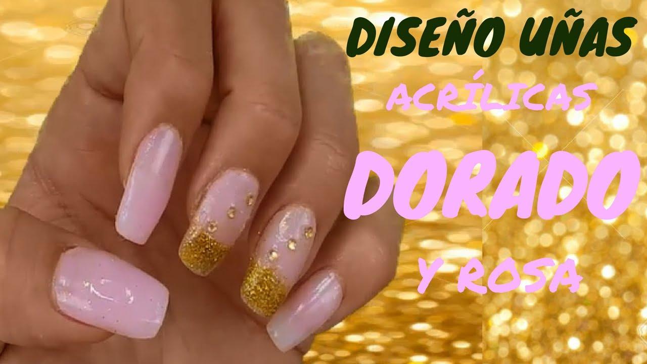 Unas Acrilicas Diseno Rosa Y Dorado Sandranewlook Youtube