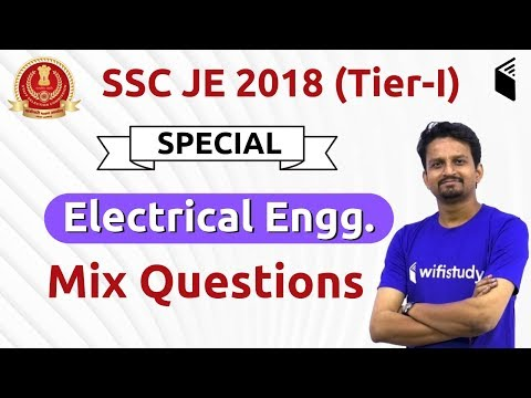 10:00 AM - SSC JE 2018 (Tier -I) | Electrical Engg by Ashish Sir | Mix Questions (Special Session)