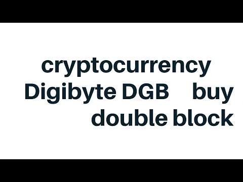 cryptocurrency Digibyte DGB buy double block