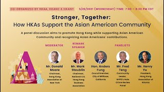 【Program】Stronger, Together: How HKAs Support the Asian American Community | Full Ver | May 26, 2021