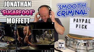 Drum Teacher Reacts: Michael Jackson's Drummer   JONATHAN 'SUGARFOOT' MOFFETT   'Smooth Criminal'