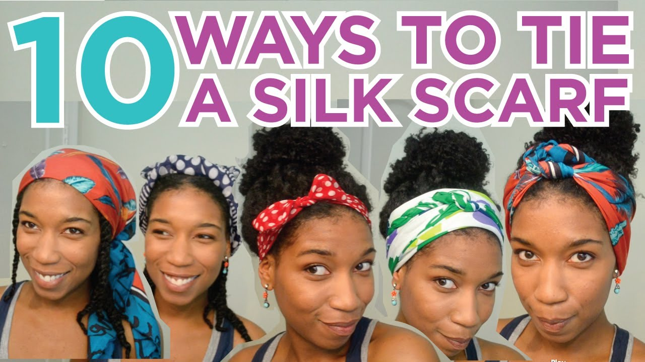 10 Ways To Tie A Silk Head Scarf Youtube
