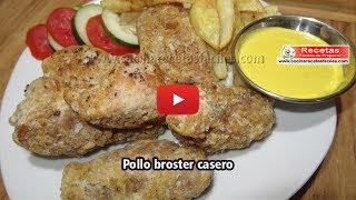 Pollo Broster casero - Recetas de pollo