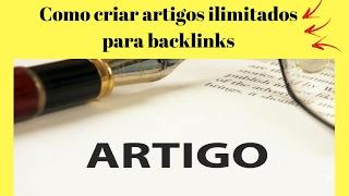 Como criar artigos ilimitados para backlinks