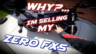 WTF Update #7 / Why I'm Selling my Zero FXS Electric Motorcycle....