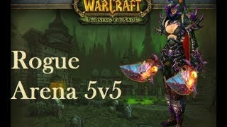 WoW - Arena 5v5's with 5 rogues
