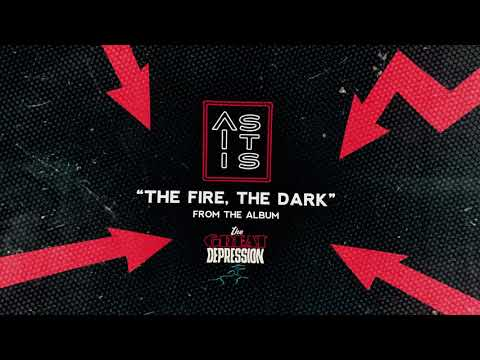 As It Is - The Fire, The Dark