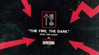 as-it-is-the-fire-the-dark