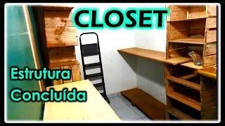 Baixar Closet - Estrutura Concluída | Continuação