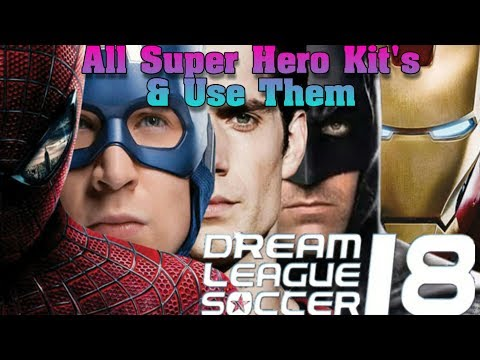 fd933256e Dream League Soccer 2018  All Super Hero Kit s   URL Links