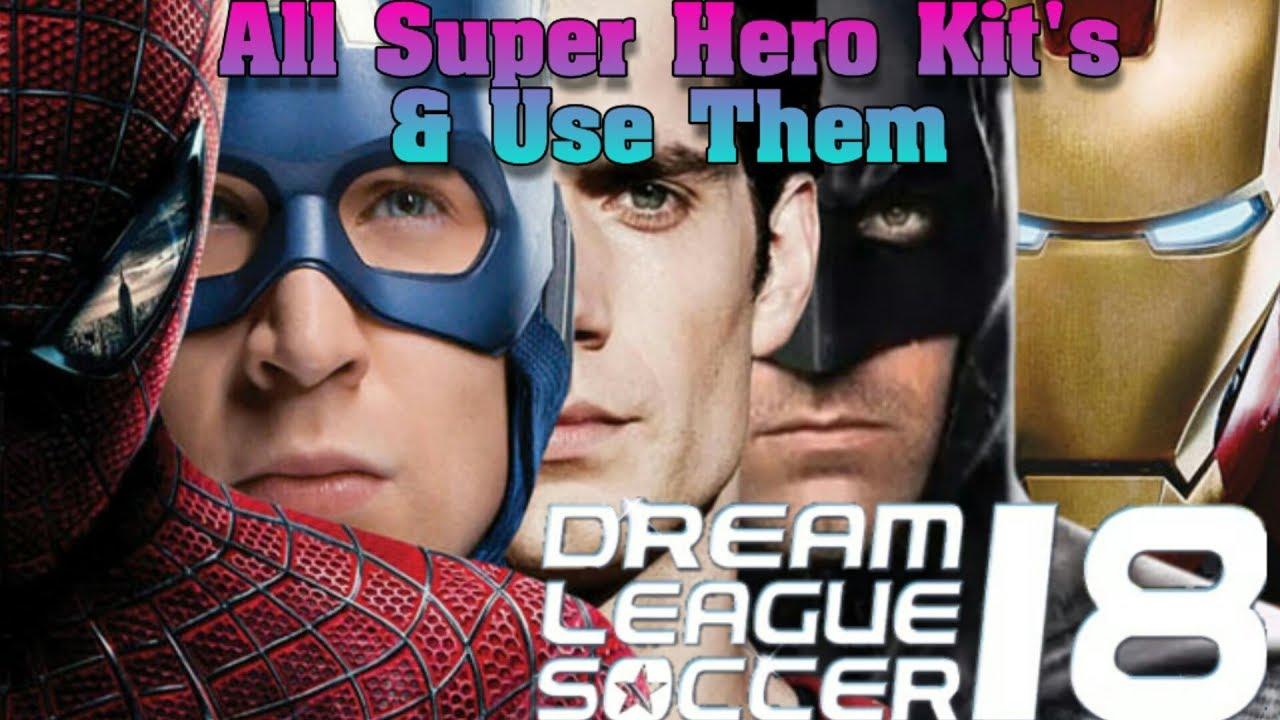 Dream League Soccer 2018: All Super Hero Kit's & URL Links