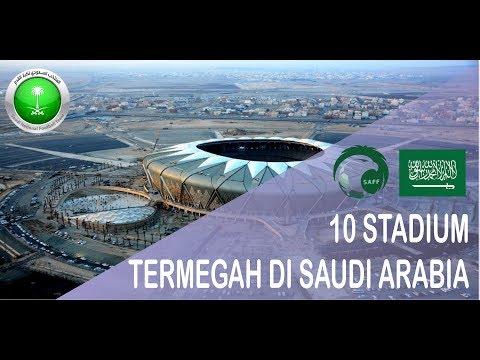 10 STADIUM TERMEGAH DI SAUDI ARABIA