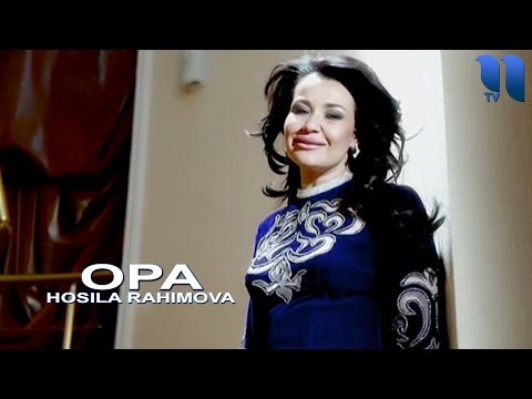 Hosila Rahimova - Opa   Хосила Рахимова - Опа