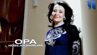 Hosila Rahimova - Opa | Хосила Рахимова - Опа