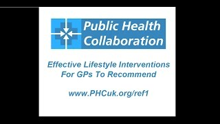 Effective lifestyle interventions for gps to recommend - public health collaboration