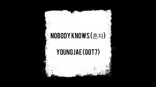 [MM Sub] Nobody Knows (흔자) - Youngjae (Got7)