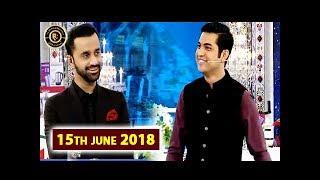 Aaj Ke Mehman – (How to Become a member of Sar e Aam Team) Shan e Iftar – 15th June 2018