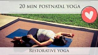 20 Min Postnatal Restorative Yoga (no props)