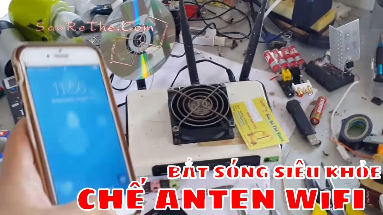 ANTEN CHẾ BẮT SÓNG WIFI SIÊU KHỎE – DIY ANTEN WIFI FOR STRONG SINGAL