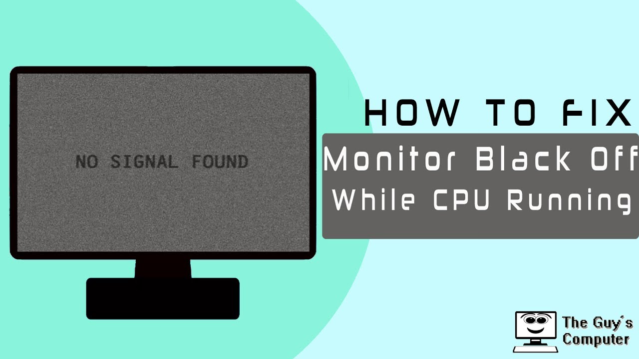 How To fix Monitor Black Off While CPU Power Running