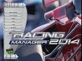 Let's Check It Out - Racing Manager 2014