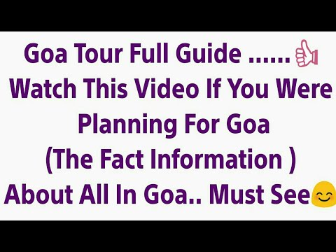 Goa Tour Full Guide With Food, Transport & Travelling (Fact Information) - Everything In Life T.K