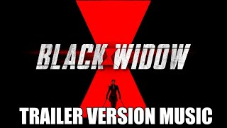BLACK WIDOW Trailer Music Version | Proper Movie Trailer Soundtrack Theme Song
