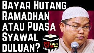 Bayar Hutang Ramadhan dulu atau Puasa Syawal? Ust. Firanda Andirja