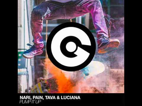 Nari, Pain, Luciana, Tava - Pump It Up (Extended Mix)