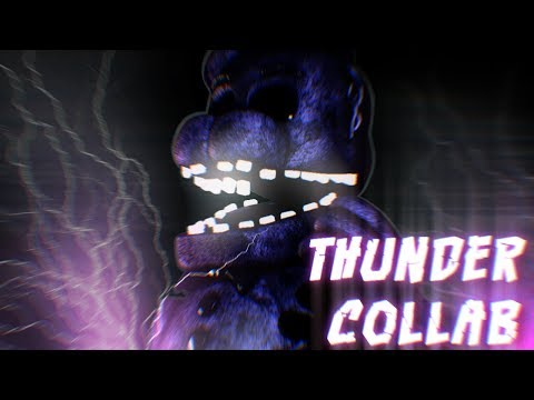 [FNaF SFM/C4D] Thunder by Imagine Dragons (COLLAB)