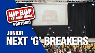 NEXT 'G' Breakers | Silver Medalist Junior Division @ Hip Hop International Portugal 2017