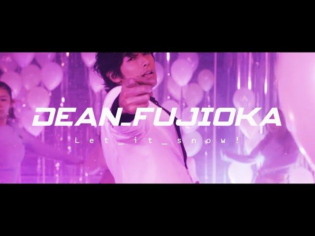 DEAN FUJIOKA「Let it snow!」Music Video